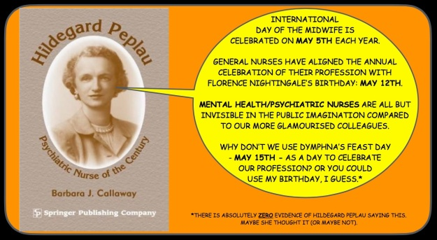 Hildegard Peplau: Psychiatric Nurse of the Century https://www.amazon.com/Hildegard-Peplau-Psychiatric-Nurse-Century/dp/0826138829
